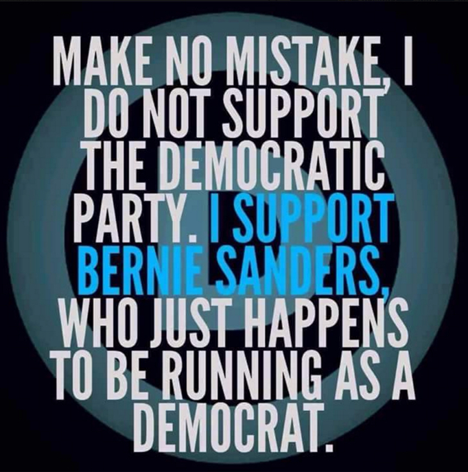 I support Bernie - Not Dems